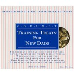 Training Treats For New Dads