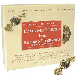 Gourmet Training Treats for Retired Husbands